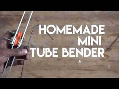 Make a mini  TUBE BENDER