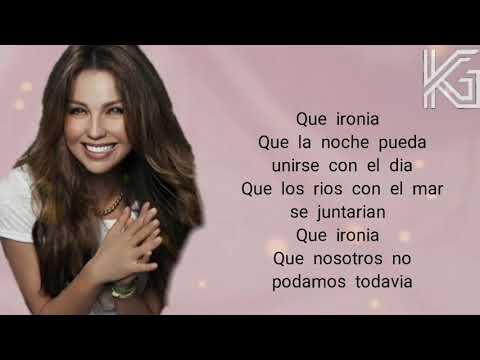 09 Thalía - Qué Ironía (Ft. Carlos Rivera) / Lyrics