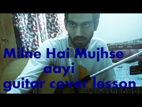 Milne Hai Mujhse Aayi - Aashiqui 2 - SIMPLE GUITAR COVER LESSON CHORDS - ARIJIT SINGH