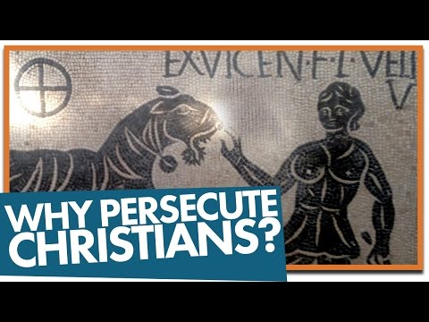 Why did the Romans Persecute Christians?