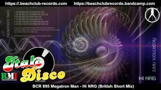 Megatron Man - Hi NRG (British Short Mix)
