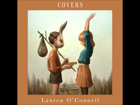 Lauren O'Connell- All I Have to Do is Dream