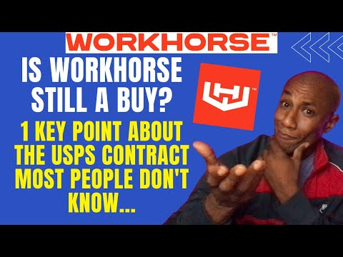Is Workhorse a Buy? How I Buy Workhorse Stock! 1 Key Point With the USPS Contract, Will WKHS Win It?