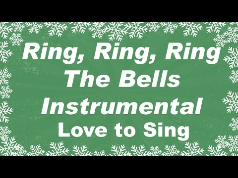 Ring Ring Ring the Bells Instrumental Christmas Music Only with Lyrics - YouTube