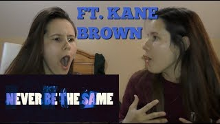 REACTING TO CAMILA CABELLO - NEVER BE THE SAME FT. KANE BROWN