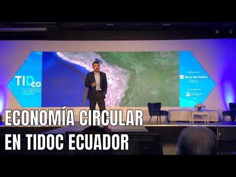 Economía Circular e Industria 4.0 - Petar Ostojic en TIDco 2018 - Guayaquil, Ecuador