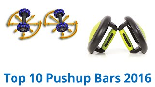 10 Best Pushup Bars 2016