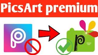 How To Download PicsArt Premium App / New PicsArt Pro /PicsArt Full Mod Version /So Watch This Video