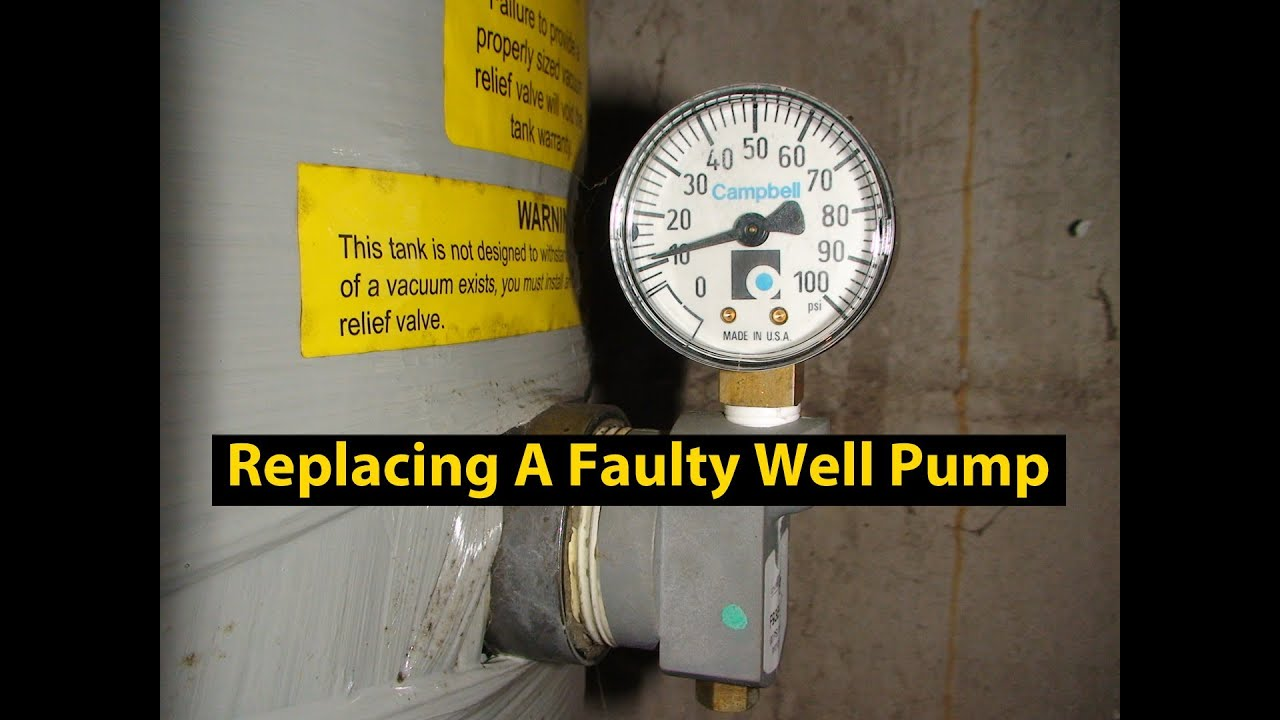 Tank Trouble 1 >> Well Pump Trouble Signs & How To Replace A Defective Well ...