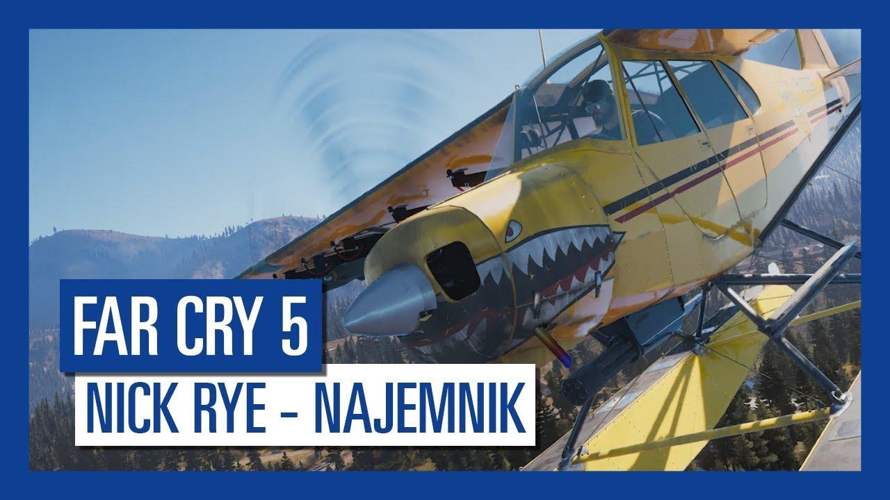 Far Cry 5: Nick Rye | Charakterystyka postaci |