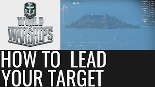 World of Warships: How To Lead Your Target