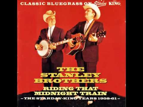 The Stanley Brothers - The Wild Side Of Life