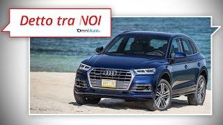 Nuova Audi Q5, meglio diesel o benzina? | Detto tra Noi
