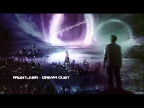 Frontliner - Dream Dust [HQ Original]