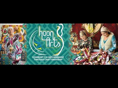 About HoonArts - Handicrafts from Tajikistan-Blazing a Fair Trade Trail to Central Asia