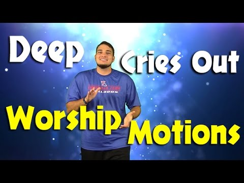 Deep Cries Out By Bethel Music Kids Worship Motions