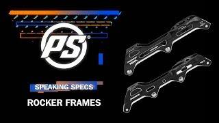 Rocker frames in general - Powerslide Speaking Specs