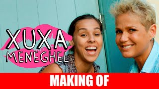 MAKING OF - XUXA MENEGHEL