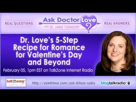 Dr. Love's 5-Step Recipe for Romance on Valentine's Day and Beyond