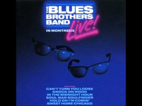 The Blues Brothers Band - Hold on, I´m Comin´