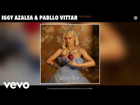Iggy Azalea, Pabllo Vittar - The Girls (Audio)
