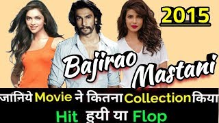 Ranveer Singh BAJIRAO MASTANI 2015 Bollywood Movie Lifetime WorldWide Box Office Collection