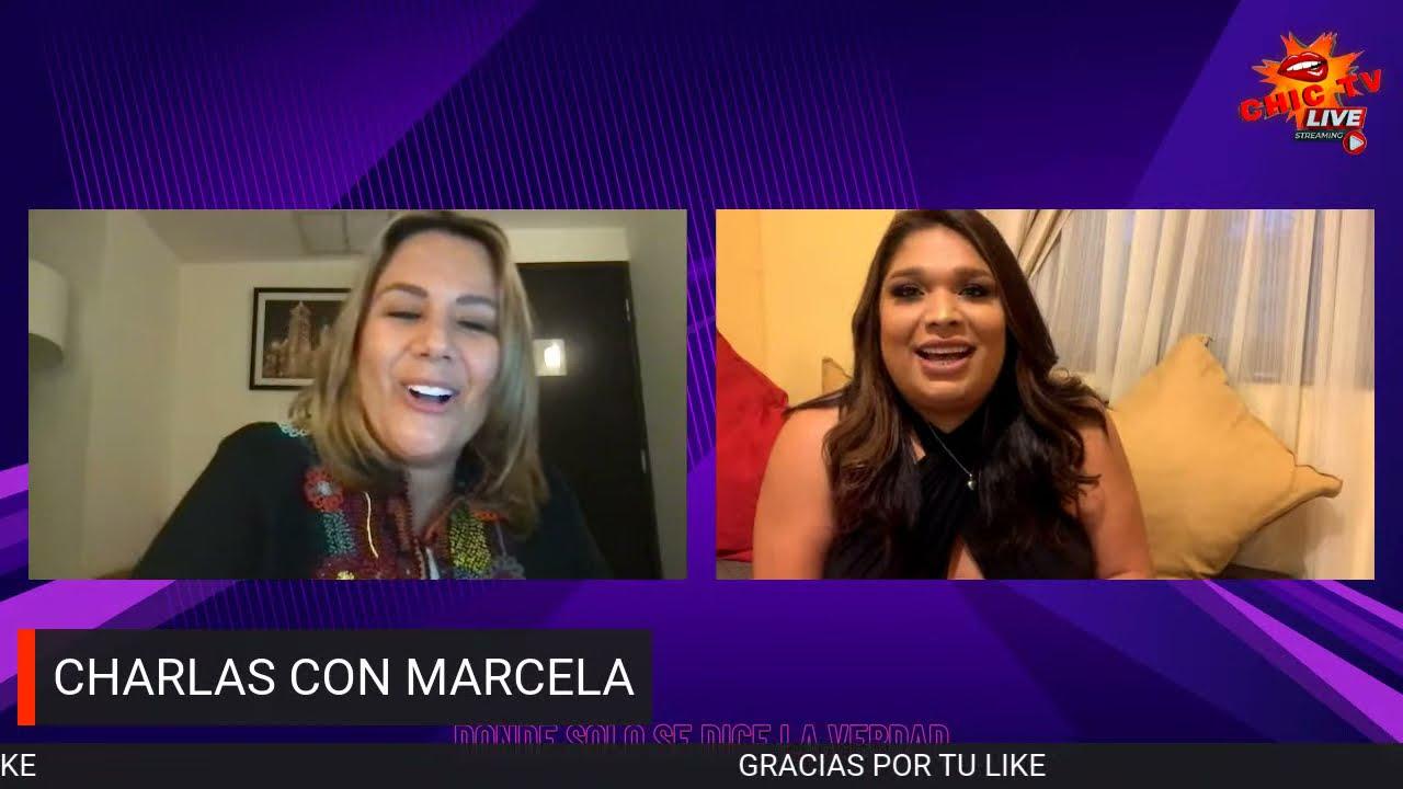 #CHICTV  EVELYN  LA MAMITA HERNANDEZ  |CHARLAS CON MARCELA