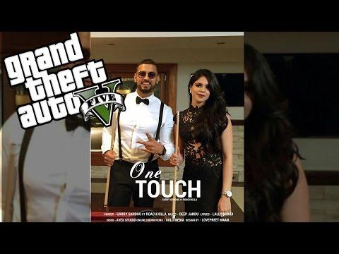 ONE TOUCH || Garry Sandhu || GTA 5 Music...