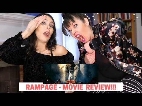 RAMPAGE  MOVIE  2018  CHICKS WATCHIN' FLICKS