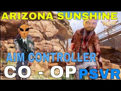 Arizona Sunshine - CO-OP / AIM CONTROL! PSVR