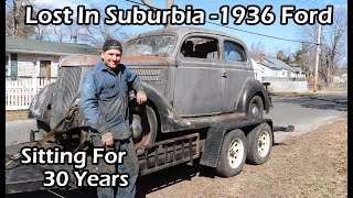 Lost In Suburbia 1936 Ford Slantback - Sitting for 30 Years