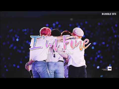 [3D+BASS BOOSTED] BTS (방탄소년단) - I'M FINE | Bumble.bts