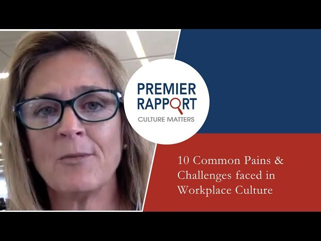 10 Common Pains & Challenges faced in Workplace Culture