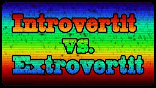Introvertit vs. Extrovertit