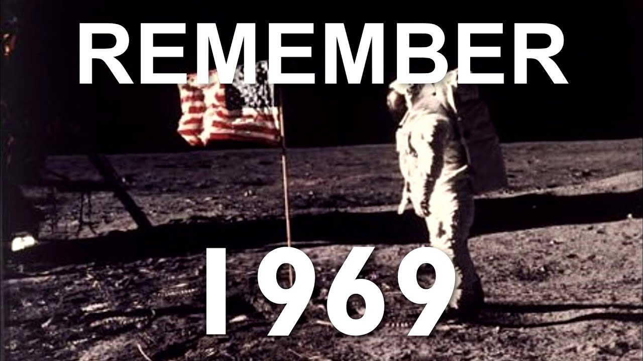 REMEMBER 1969 - YouTube