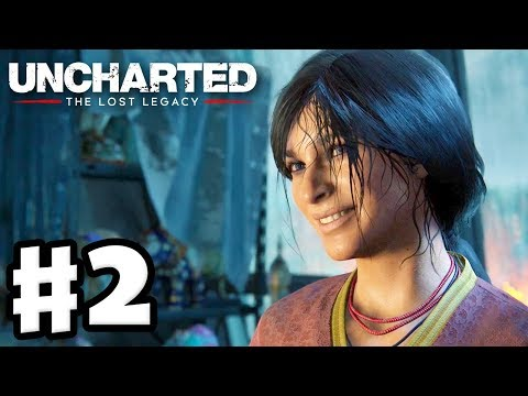 Uncharted: The Lost Legacy - Gameplay Walkthrough Part 2 - Chapter 2: Infiltration (PS4 Pro)