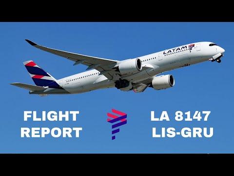FLIGHT REPORT | LATAM LA8147 | Airbus A350 | Lisbon (LIS) - São Paulo (GRU)
