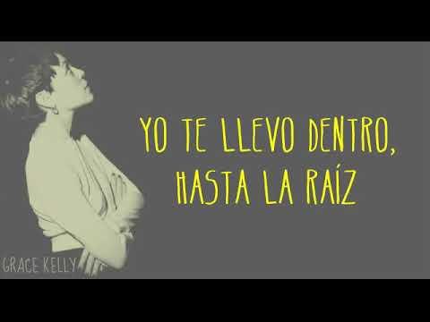 Hasta la Raíz - Natalia Lafourcade    LETRA