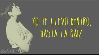 Hasta la Raíz - Natalia Lafourcade |  LETRA