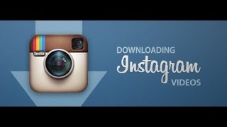 Directly Download Videos from Instagram to your PC/Computer