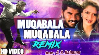 Muqabala Muqabala - REMIX | Prabhu Deva | Humse Hai Muqabala | Superhit Bollywood Songs