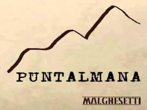 Malghesetti - Puntalmana