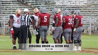 Virginia Union vs Seton Hill (9/1/18)  College Football