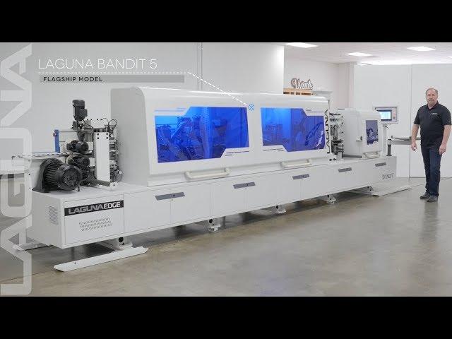 Introducing the Bandit 5 | Premier Edge Banding Machine from Laguna Tools