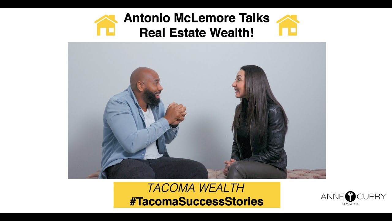Anne Curry Homes | Tacoma Wealth | REAL ESTATE W/ Antonio McLemore FULL INTERVIEW