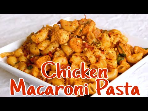 Chicken Macaroni Pasta Indian Style || Kids Lunch Box Recipes || Pasta Recipes || Food Recipes