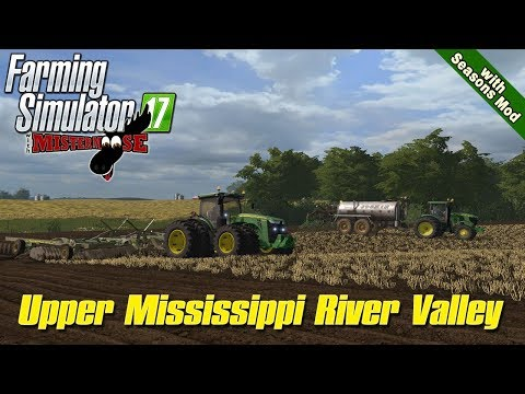 Farming Simulator 17 | Spring Prep On Upper Mississippi River Valley Map With Seasons Mod