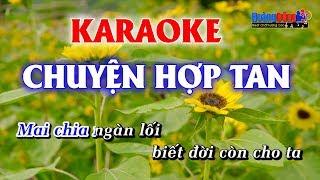 Chuyện Hợp Tan Karaoke Nhạc Sống Rumba - Hoàng Dũng Karaoke
