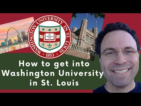 How To Get Into Washington University In St. Louis