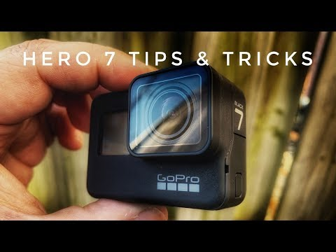GoPro Hero 7 Black Tips and Tricks